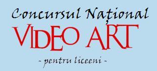 CONCURSUL NAȚIONAL VIDEOART PENTRU LICEENI